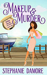 Makeup & Murder: Beauty Secrets Book 1 Paperback by Stephanie Damore
