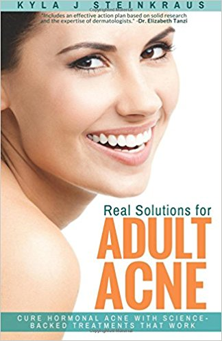 Real Solutions for Adult Acne: Cure Hormonal Acne with Science-Backed Treatments that WorkJun 15, 2016 by Kyla Stone