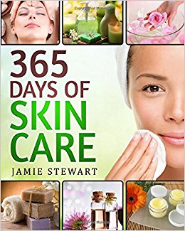 365 Days of Skin Care: DIY Skin Care Hacks, Essential Oils, Natural Soaps, Homemade Face Masks, DIY Natural Beauty Recipes Paperback – by Jamie Stewart  (Author)