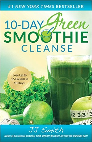 10-Day Green Smoothie Cleanse Paperback – by JJ Smith  (Author)
