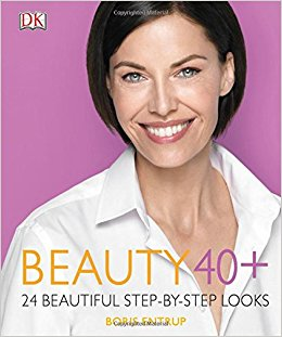 Beauty 40+: 24 Beautiful Step-by-Step Looks Hardcover – by Boris Entrup (Author)
