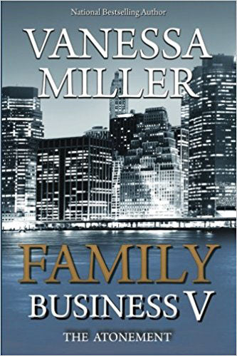 Family Business V: The Atonement (Volume 5)