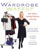 The Wardrobe Wakeup: Your Guide to Looking Fabulous at Any Age Paperback – by Lois Joy Johnson
