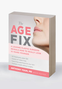 The Age Fix: A Leading Plastic Surgeon Reveals How to Really Look 10 Years Younger Hardcover – by Anthony Youn  (Author), Eve Adamson  (Contributor)