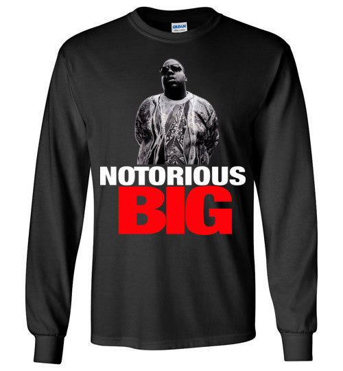 Notorious BIG Biggie Smalls Big Poppa Frank White Christopher Wallace,Bad Boy Records, Hip Hop New York Brooklyn,v10, Gildan Long Sleeve T-Shirt