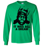 Notorious BIG Biggie Smalls Big Poppa Frank White Christopher Wallace,Bad Boy Records, It Was All A Dream,v6, Gildan Long Sleeve T-Shirt