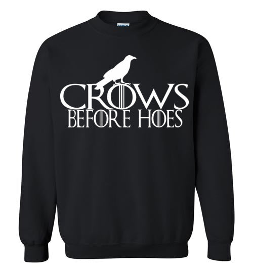 Crows Before Hoes , Game of thrones, Geekery, Gift for him, night's watch,Gildan Crewneck Sweatshirt