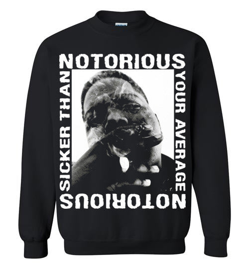 Notorious BIG Biggie Smalls Big Poppa Frank White Christopher Wallace,Bad Boy Records, Sicker Than Your Average,v5,Gildan Crewneck Sweatshirt