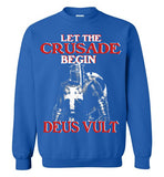 Knights Templar Let The Crusade Begin Deus Vult,v19,Crewneck Sweatshirt