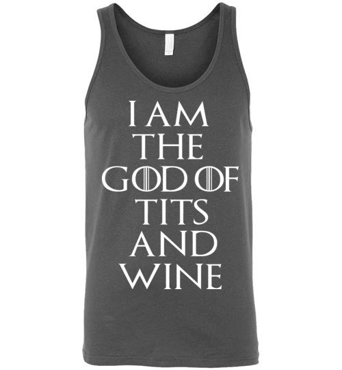 I Am The GOD Of TITS And WINE , Game of Thrones , Tyrion Lannister , Canvas Unisex Tank