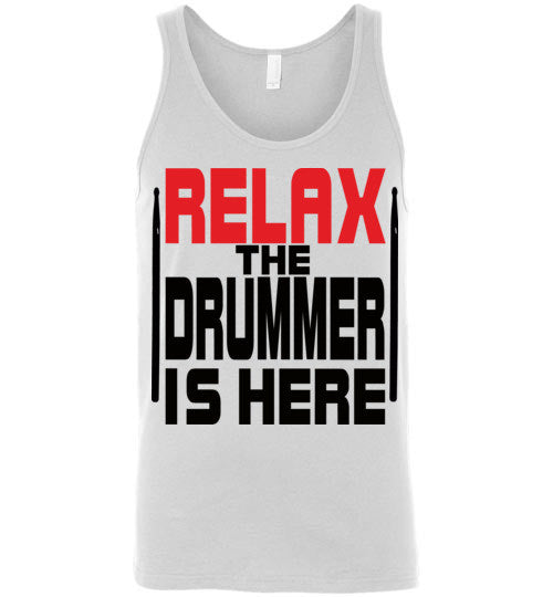 Relax The Drummer Is Here v2 , Canvas Unisex Tank