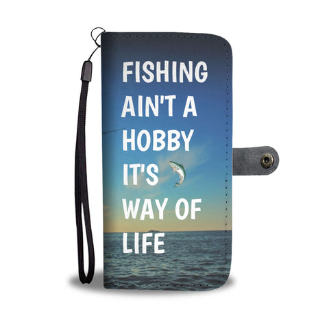 Fishing Is A Way Of Life Wallet/Phone Case