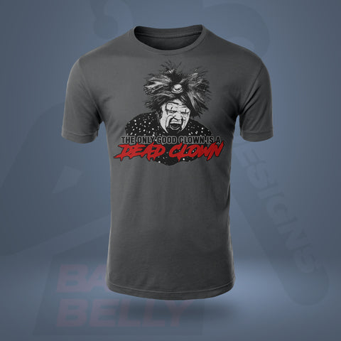 Bella + Canvas 3001 Unisex T-Shirt - THE ONLY GOOD CLOWN IS A DEAD CLOWN GRAY - MEN