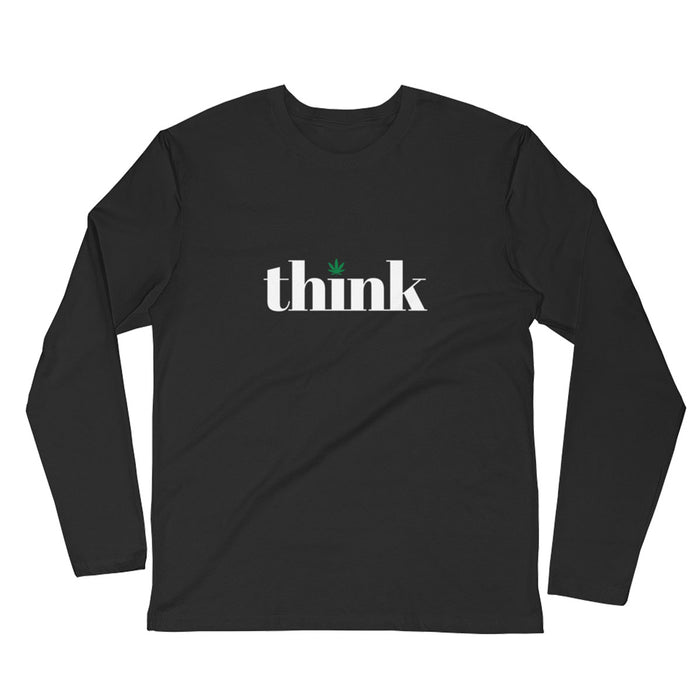 Think Cannabis - Long Sleeve Fitted Crew - ilovemaryjane