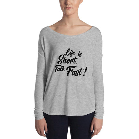 Life is Short Talk Fast Ladies' Long Sleeve Tee - Aesthetic Outfits