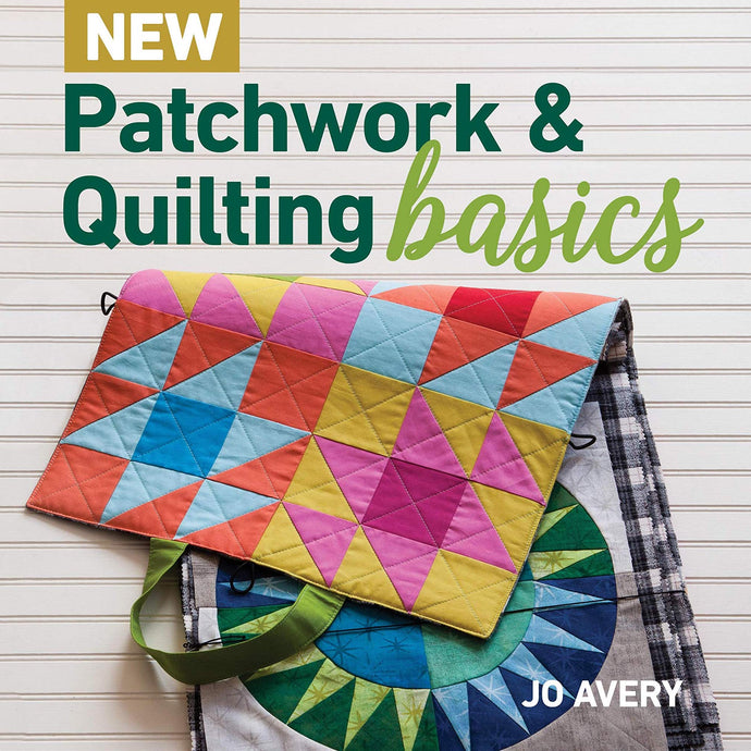 Review of New Patchwork and Quilting Basics