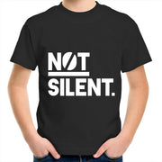 Not Silent- Kids Youth T-Shirt