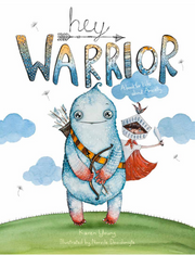 'Hey Warrior' Children's Book