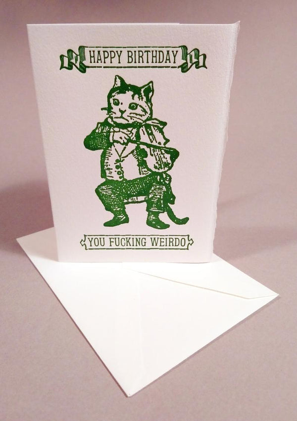 """Happy B-Day Wierdo""Cat card - UnionRose"