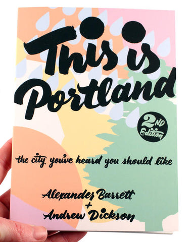 This is Portland: The city you've heard you should like