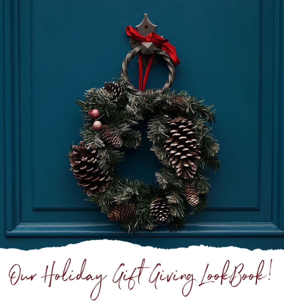 Sneak Peek at our Holiday Gift Giving LookBook!