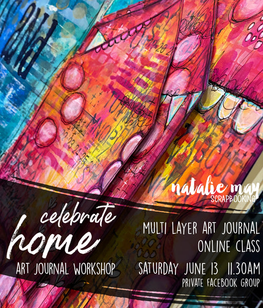 Art Journal Online - Celebrate Home - Multi Layer Page