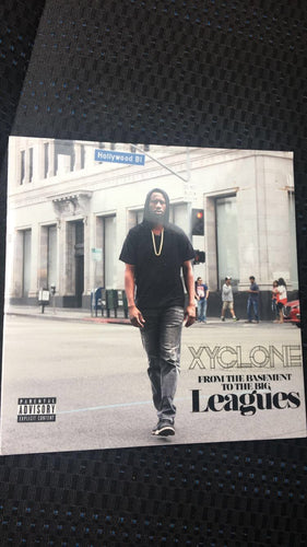 Xyclone Album - From The Basement To The Big Leagues
