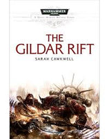 The Gildar Rift: A Space Marines Battles Novel