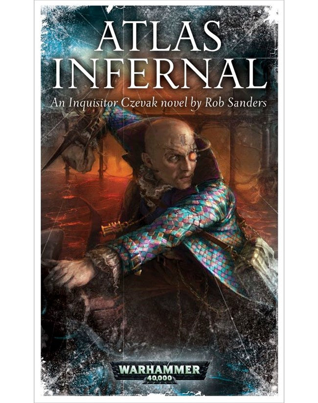Atlas Infernal: An Inquisitor Czevak Novel