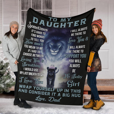 To My Daughter Gift From Dad - Lion Blanket