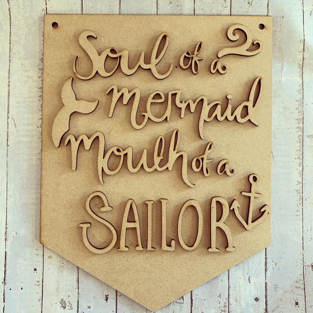 "HF005 - MDF "" Soul of a Mermaid, mouth of a Sailor"" Quote Hanging Flag"
