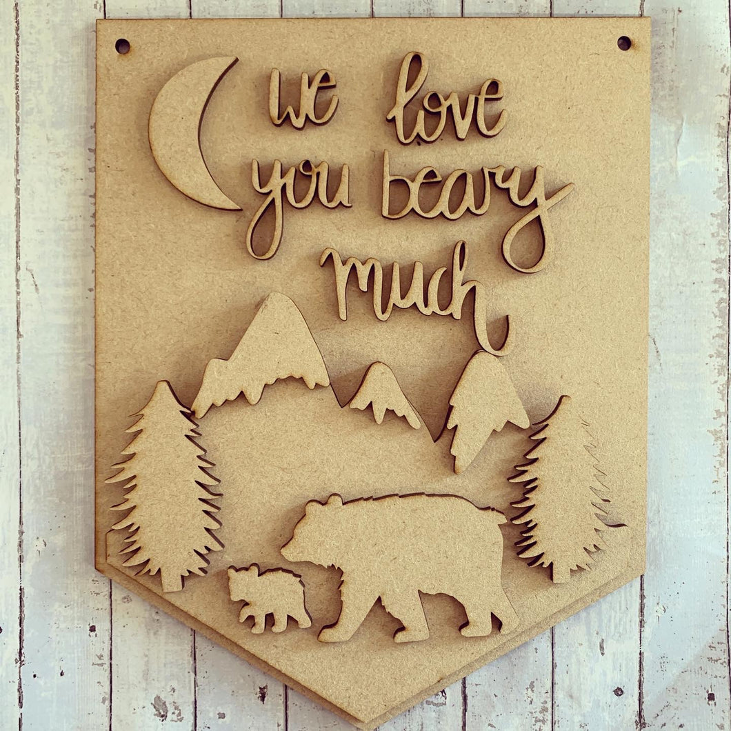 HF002 - MDF 'We love you beary much' Quote Hanging Flag