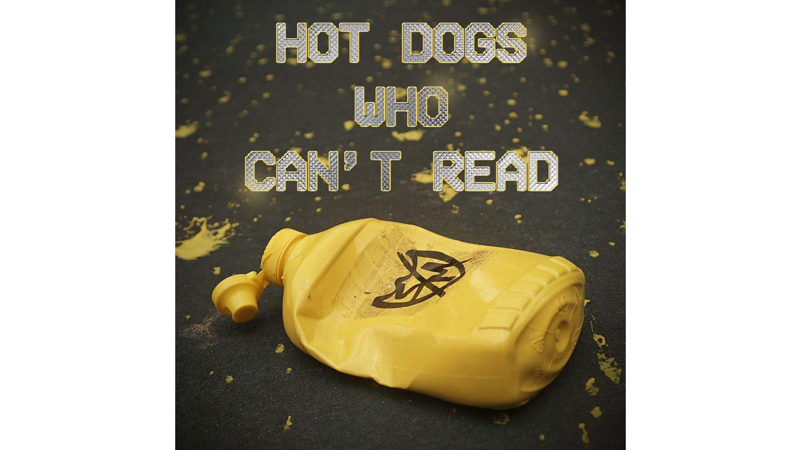 S&M Bikes Hot Dogs Who Cant Read