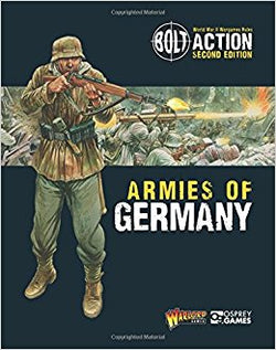BOLT ACTION ARMIES OF GERMANY SECOND EDITION