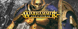 GLORY AND DEATH 6th OCTOBER - AGE OF SIGMAR DOUBLES