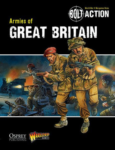 BOLT ACTION ARMIES OF GREAT BRITAIN