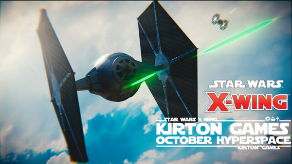 EVENT - Star Wars X-Wing October Hyperspace Tournament - 26th October 2019