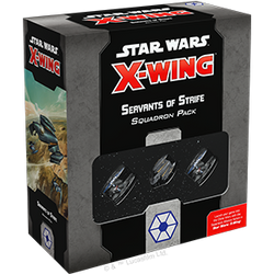 Pre-Order - Star Wars X-Wing: Servants of Strife Squadron Pack