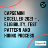 Capgemini Exceller 2021 - Eligibility, Test pattern and Hiring Process