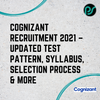 Cognizant Recruitment 2021 – Updated Test Pattern, Syllabus, Selection Process