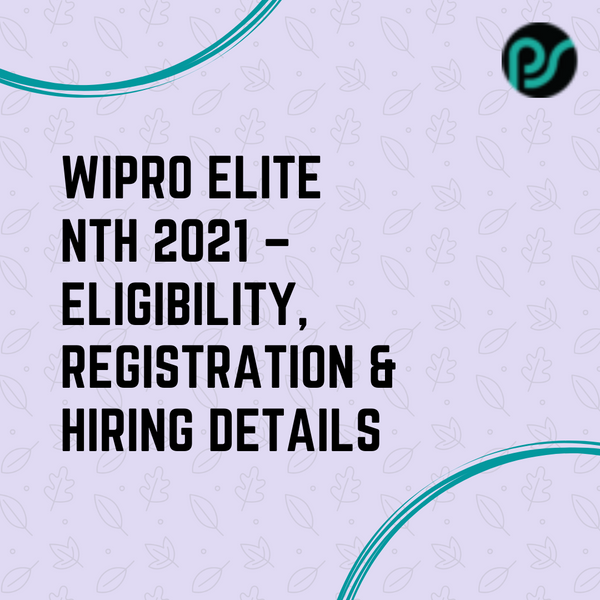WIPRO ELITE NLTH 2021 - Registration, Exam Dates, Test Pattern