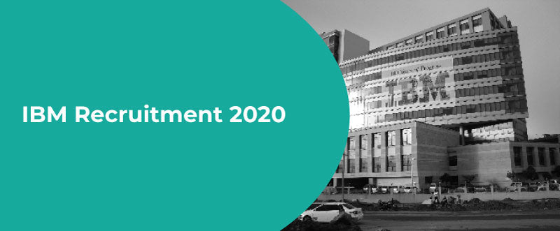 IBM Recruitment 2020 – IBM Campus Drive – Recruitment Process, Test Pattern, Syllabus, & More | PlacementSeason