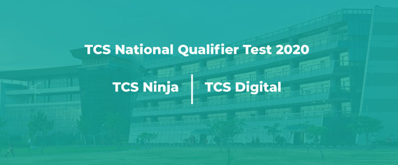 TCS National Qualifier Test 2020 (TNQT 2020/TCS NQT 2020) – TCS Ninja and TCS Digital Difference | PlacementSeason