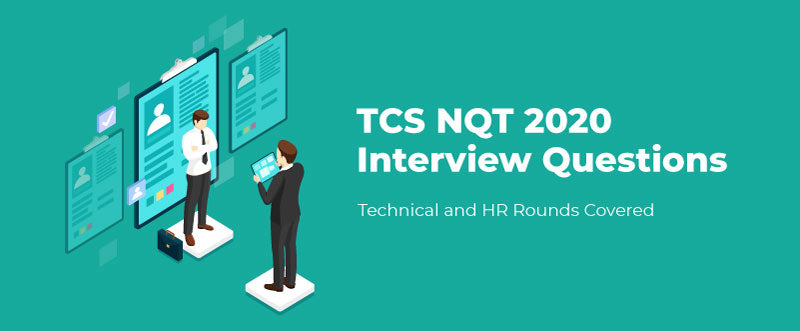 TCS NQT 2020 Interview Questions - Technical and HR Rounds Covered | PlacementSeason