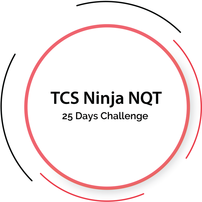 TCS Ninja NQT 25 Days Placement Challenge Package