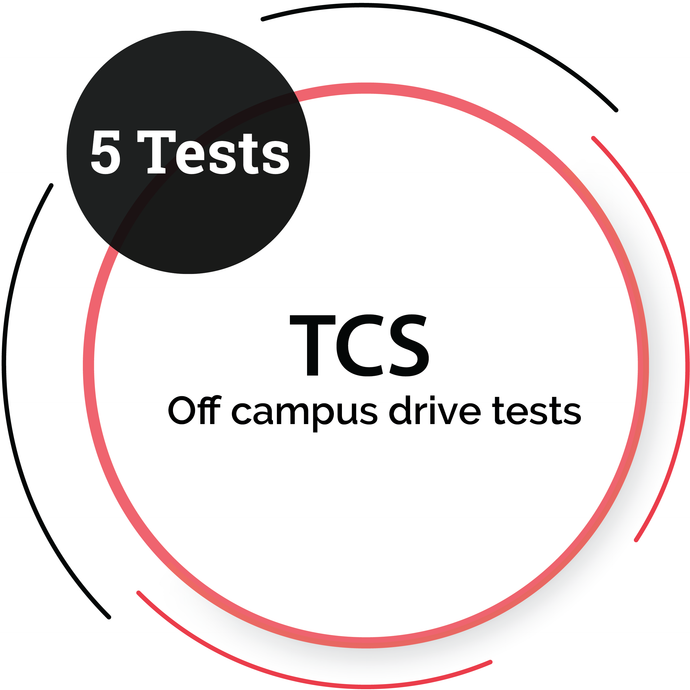TCS OFF CAMPUS DRIVE TESTS - 5 Tests