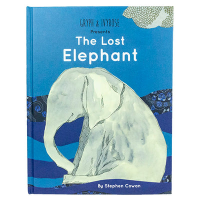 The Lost Elephant Kids Book by Pediatrician Stephen Cowan front view