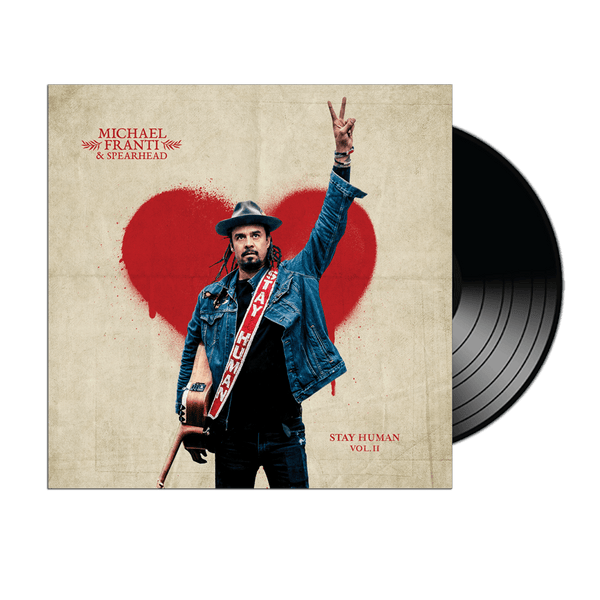 Michael Franti - Stay Human Vol. II Vinyl LP