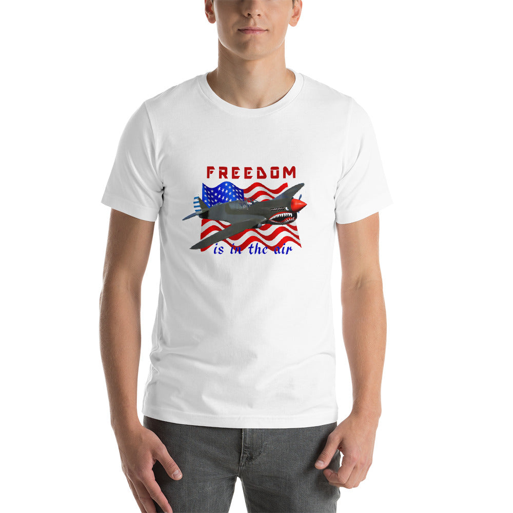 """Freedom is in the air""  Short-Sleeve T-Shirt FREE SHIPPING!"