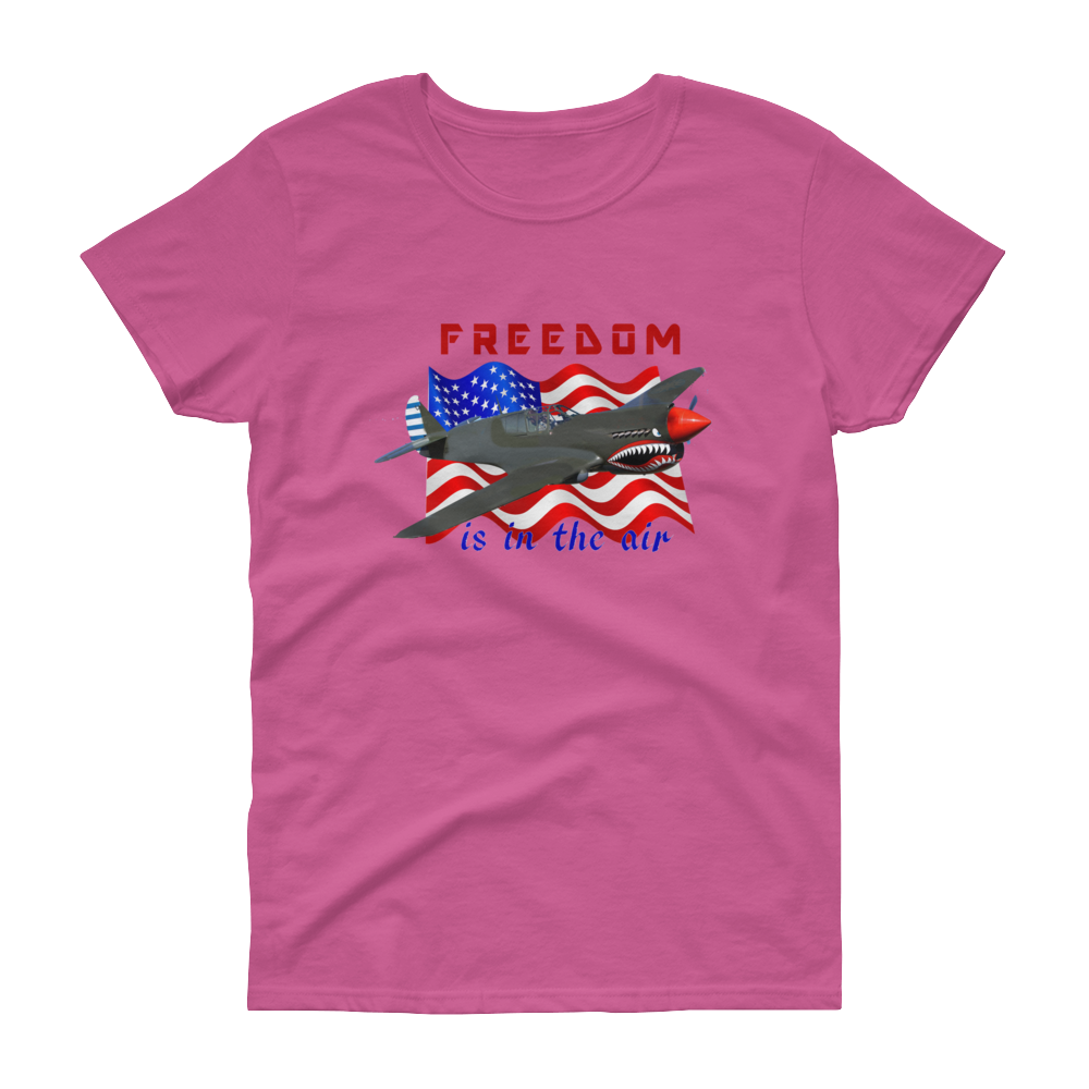 """Freedom is in the air"" Women's short sleeve t-shirt FREE SHIPPING!"